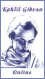 Kahlil Gibran Online - Poetry and Artwork