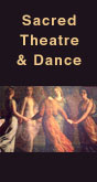 Sacred Theatre and Dance